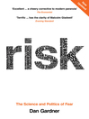 Risk (eBook): The Science and Politics of Fear